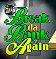 Mega Spins Break Da Bank Microgaming