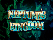 Играйте и выигрывайте на видеослоте Neptunes Kingdom